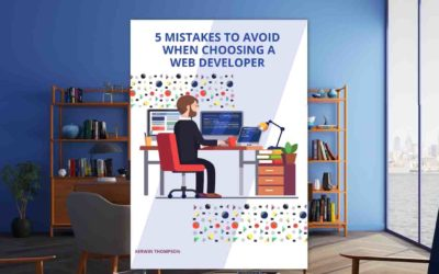 5 MISTAKES TO AVOID WHEN CHOOSING A WEB DEVELOPER